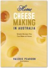 Valerie Pearson Home Cheese Making In Australia Book